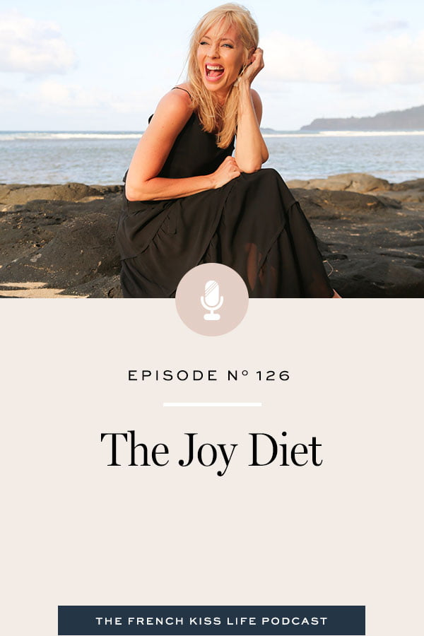 There's only one diet I stick to and recommend - the joy diet. It's made up of practices that, when woven into your everyday life, will help you feel more content, more abundant, and less wrapped up in stress and fear.