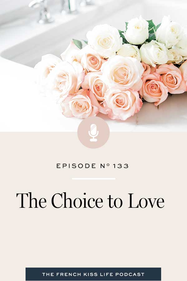 Love is a choice for you to make, not something that other people have to give you. Learn why practicing love is an every-day, lifelong practice.