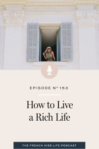 4 steps you can take to get closer to your version of a rich life.