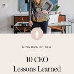 What really helped me shift from being an entrepreneur to embodying CEO energy.