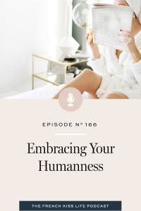 Why life gets more fun when we embrace our messy humanness and stop trying to be perfect.
