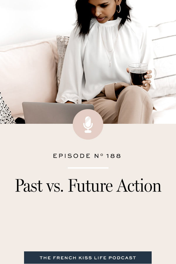 How thinking and acting from the future will cultivate the momentum you need to create a life you love.