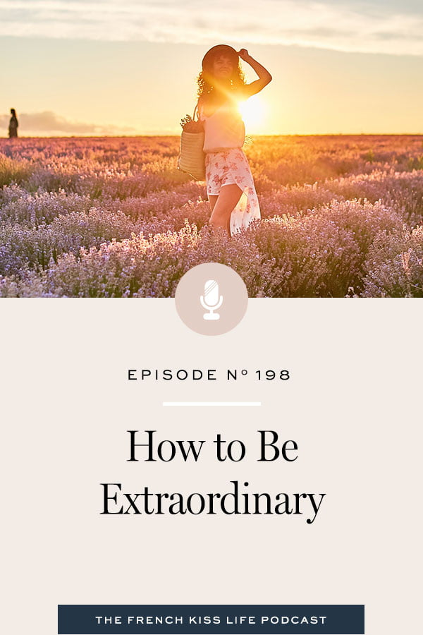 5 things you can do immediately to start living an extraordinary life.