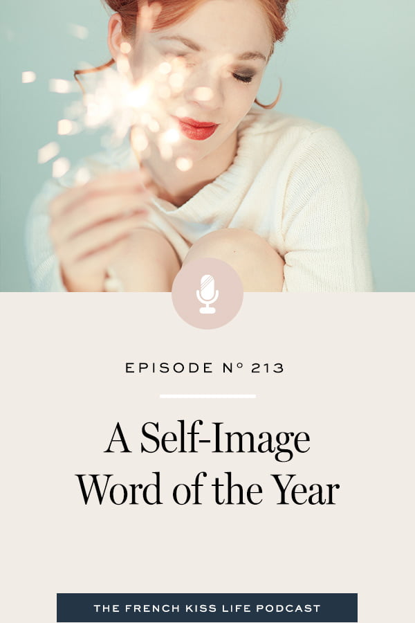 My word of the year and how I use it to transform my daily life.